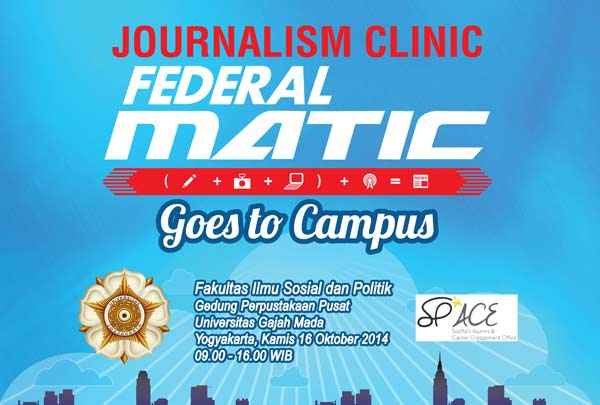 Journalism Clinic Federal Matic Akan Hadir Di UGM/Federal Oil