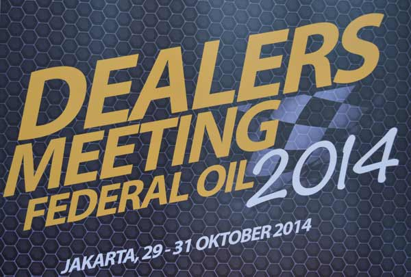Federal Oil Gelar 2nd Dealers Meeting 2014/Federal Oil