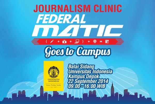 Universitas Indonesia Jadi Tuan Rumah Journalism Clinic Federal Matic Goes to Campus/Federal Oil